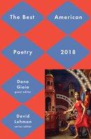 Best American Poetry 2018 - David Lehman, Dana Gioia