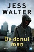 De donut man - Jess Walter