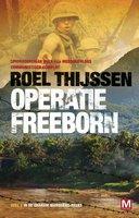 Operatie Freeborn - Roel Thijssen