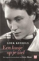 Een kusje op je ziel - Loek Kessels