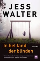 In het land der blinden - Jess Walter
