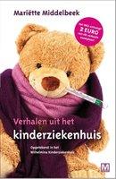 Verhalen uit het kinderziekenhuis - Mariette Middelbeek