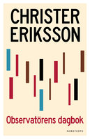 Observatörens dagbok - Christer Eriksson