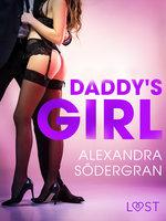 Daddy's Girl - opowiadanie erotyczne - Alexandra Södergran
