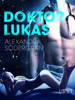 Doktor Lukas - opowiadanie erotyczne - Alexandra Södergran