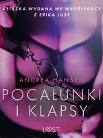 Pocałunki i klapsy - opowiadanie erotyczne - Andrea Hansen