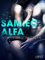 Samiec alfa - opowiadanie erotyczne - Alexandra Södergran
