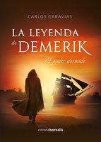 La leyenda de Demerik - Carlos Caravias
