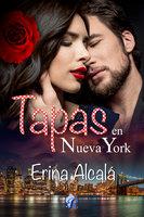 Tapas en Nueva York - Erina Alcalá