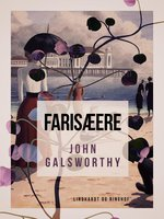 Farisæere - John Galsworthy