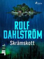 Skrämskott - Rolf Dahlström