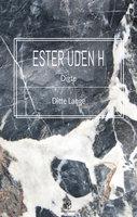 Ester uden H - Ditte Lange