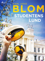 Studentens Lund - Karl Arne Blom