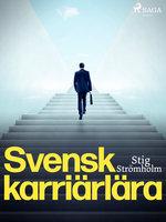 Svensk karriärlära - Stig Strömholm