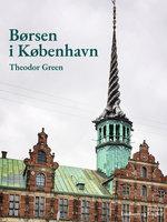 Børsen i København - Theodor Green