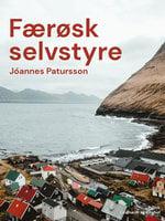 Færøsk selvstyre - Jóannes Patursson