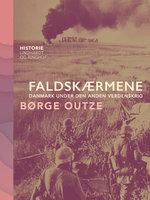 Faldskærmene. Danmark under den anden verdenskrig - Børge Outze