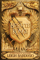 King of Scars (1) - Den besatte konge - Leigh Bardugo