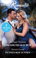 Bortom tid och rum / Funnen och vunnen - Jennie Lucas, Rachael Thomas