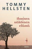 Ihmisen näköinen elämä - Tommy Hellsten