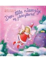 Den lille nissepige og juletrylleriet - Sandra Grimm