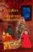 Det stora juluppdraget - Snezana Lindskog