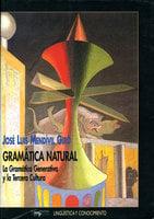 Gramática natural - José Luis Mendívil Giró