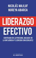 Liderazgo efectivo - Nicolás Majluf, Nureya Abarca
