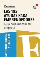 Las 185 ayudas para emprendedores - Expansión