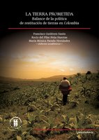 La tierra prometida - Francisco Gutiérrez Sanín, María Mónica Parada Hernández, Rocío Pilar Peña del Huertas
