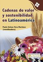 Cadenas de valor y sostenibilidad en Latinoamérica - Paola Selene Vera Martínez