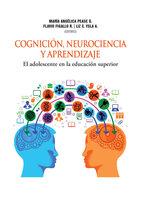 Cognición, neurociencia y aprendizaje - María Angélica Pease, Flavio Figallo, Liz Ysla