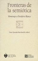 Fronteras de la semiótica - Óscar Quezada Macchiavello