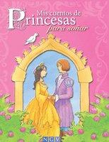 Mis cuentos de Princesas para soñar - Naumann & Göbel Verlag