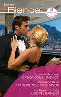 Casada con el enemigo - Días de ira, noches de pasión - Mundos separados - Lindsay Armstrong, Jacqueline Baird, Elizabeth Power