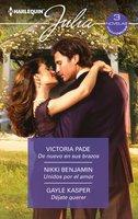 De nuevo en sus brazos - Unidos por el amor - Déjate querer - Victoria Pade, Nikki Benjamin, Gayle Kasper