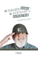 El comando senil y la auxiliar de geriatría - Vicente N. Calvo