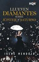 Llueven diamantes sobre Júpiter y Saturno - Irene Mendoza