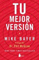Tu mejor versión - Mike Bayer