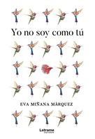 Yo no soy como tú - Eva Miñana Marquéz