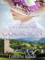 Lukittu lähde - Catherine Cookson