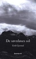 De søvnløses sol - Eirik Gjerstad