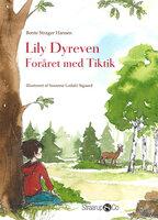 Lily Dyreven - Bente Strager Hansen