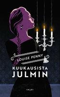 Kuukausista julmin - Louise Penny