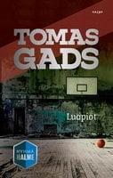 Luopiot - Tomas Gads
