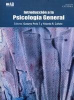 Introducción a la psicología general - Gustavo Peña T., Yolanda Cañoto