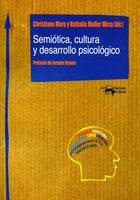Semiótica, cultura y desarrollo psicológico - Christiane Moro, Nathalie Muller Mirza