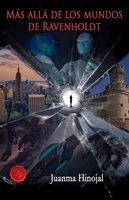 Más allá de los mundos de Ravenholdt - Juanma Hinojal