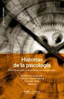 Historias de la psicología - Evelyn Hevia Jordán, Francisco Reiter Barros, Gonzalo Salas