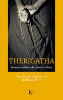 Therigatha - Jesús Aguado Fernández